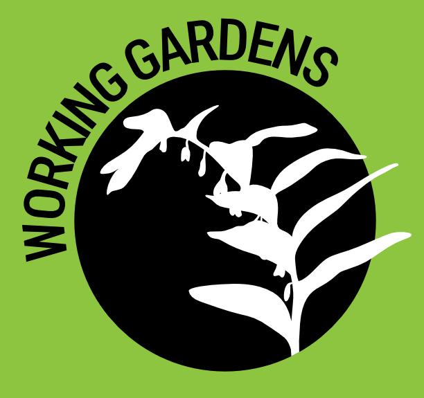 Working Gardens